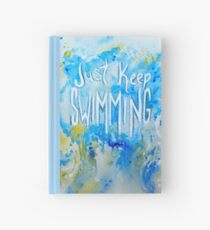 Just Keep Swimming Hardcover Journal