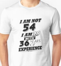 Funny 54th Birthday Gag Gift 54 Year Old Humor  T-Shirt