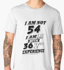 Funny 54th Birthday Gag Gift 54 Year Old Humor  Men's Premium T-Shirt