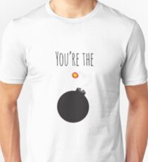 You're The Bomb Unisex T-Shirt
