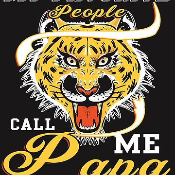 My Favorite People Call Me Papa T Shirt by Teestart
