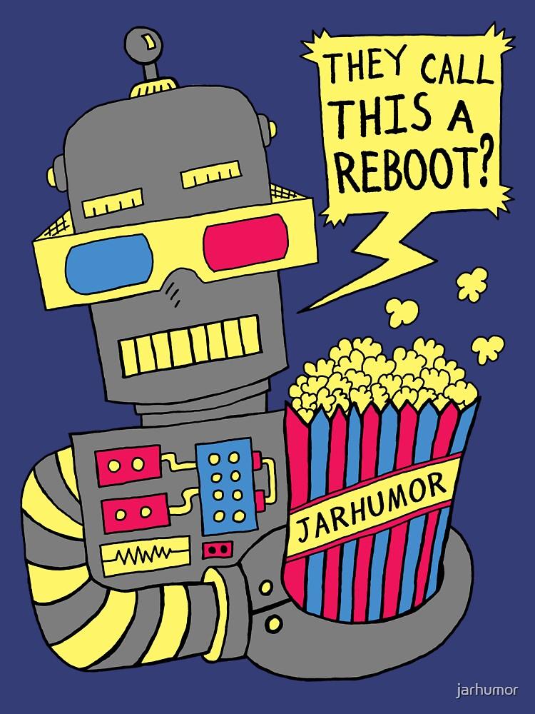 Robot Movie Reboot by jarhumor