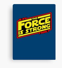 The force is strong... Retro Empire Edition Canvas Print
