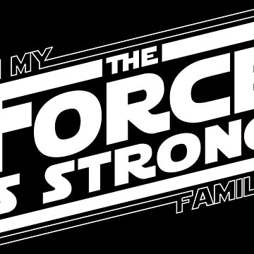 The force is strong in my family... by hopography