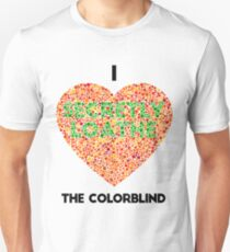 1d4bde278 Ishihara Colorblind Test: I Heart the Colorblind (US spelling) Slim Fit T-