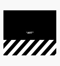 OFF-WHITE Inspired Simple Wording Illustration  Photographic Print