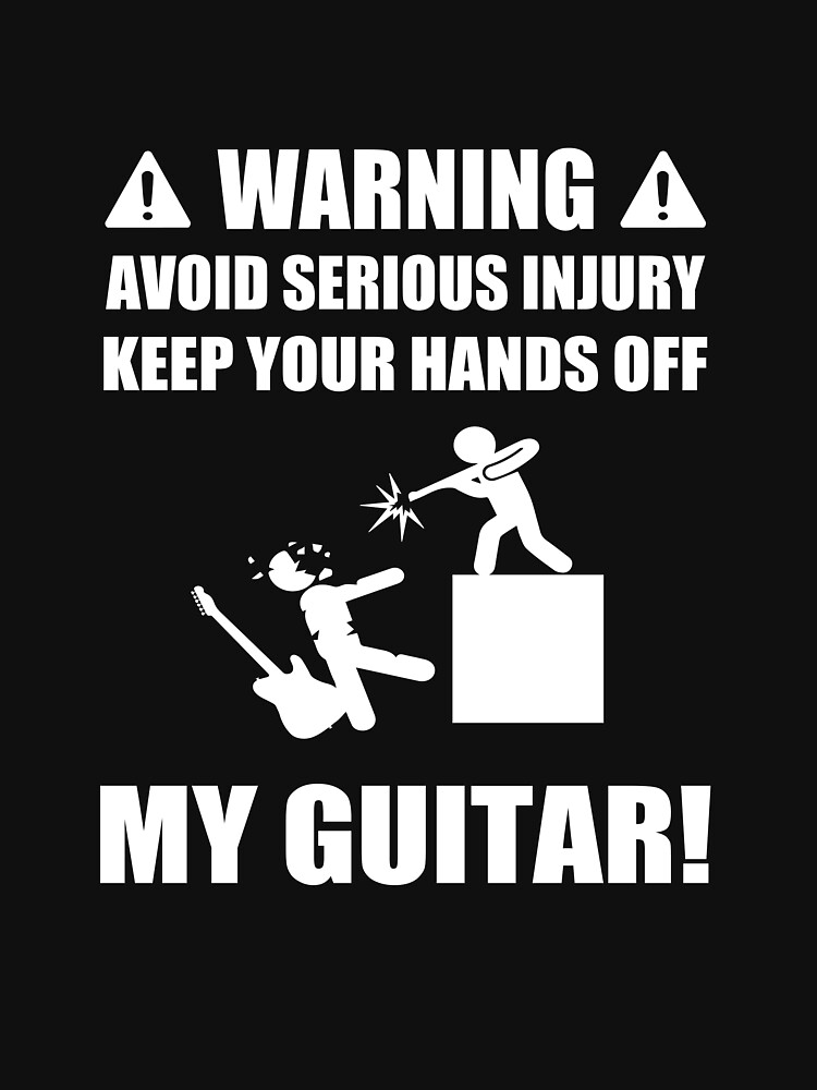 Warning Keep Your Hands Off My Guitar by Flo991990