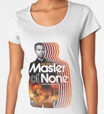 Master Of None Women's Premium T-Shirt