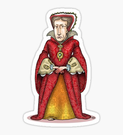 Queen Mary I Sticker