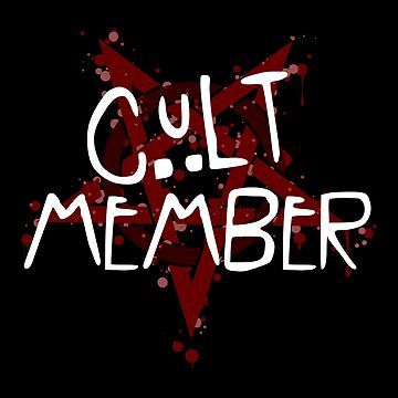 Cult Member by sillyshirtsco