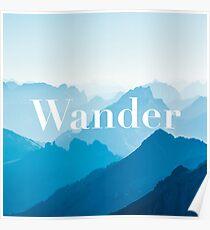 """Zen """"Wander"""" Blue Mountains Calming Poster Poster"""