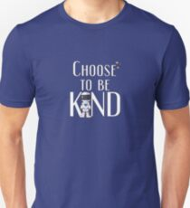 Choose to Be Kind - Wonder Positive Anti-Bullying Message Unisex T-Shirt