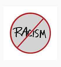 Stop Racism Photographic Print