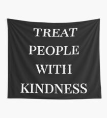 behandle Menschen mit Freundlichkeit (schwarz) Wandbehang