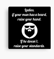 Bearded Man for Ladies Canvas Print
