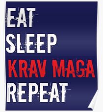 Krav Maga Design - Eat Sleep Krav Maga Repeat  Poster