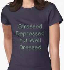 Stressed dressed but well dressed Green Mint T-Shirt