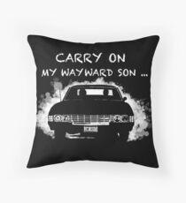Carry on my wayward son_Supernatural Throw Pillow