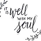 it is well with my soul by Daria Smith
