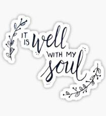 es ist gut mit meiner Seele Sticker