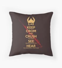 KEEP BLOODY CROM Throw Pillow