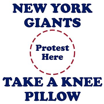 Giants Take A Knee Pillow by Powbamboom