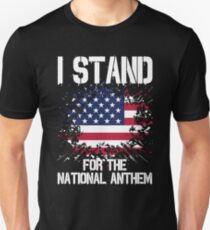 I Stand I Don't Kneel Patriotic American T-Shirts Unisex T-Shirt