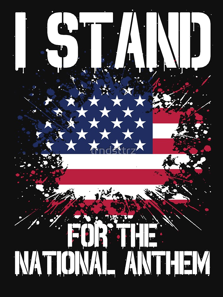 I Stand I Don't Kneel Patriotic American T-Shirts by trndsttrz