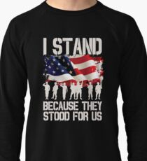 I Stand Because They Stood For Us Shirt I Don't Kneel Lightweight Sweatshirt