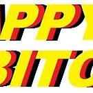 Happy Bitch by juliannafeit