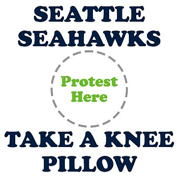 Seahawks Take A Knee Pillow by Powbamboom