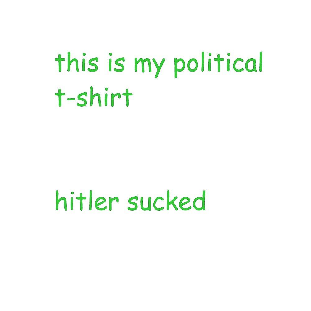 My Political T-Shirt by notcurlybrace