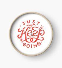 Just Keep Going Clock