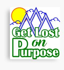 Get Lost on Purpose Canvas Print