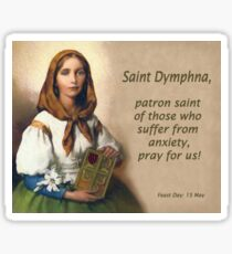 Saint Dymphna, Patron Saint of Those Suffering from Anxiety Sticker