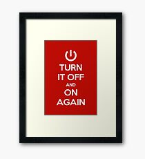 Keep Calm - Turn It Off and On Again Framed Print