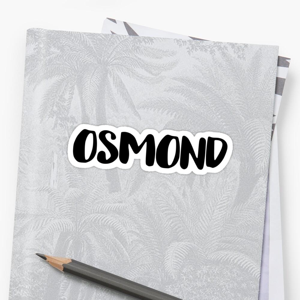 osmond by FTML