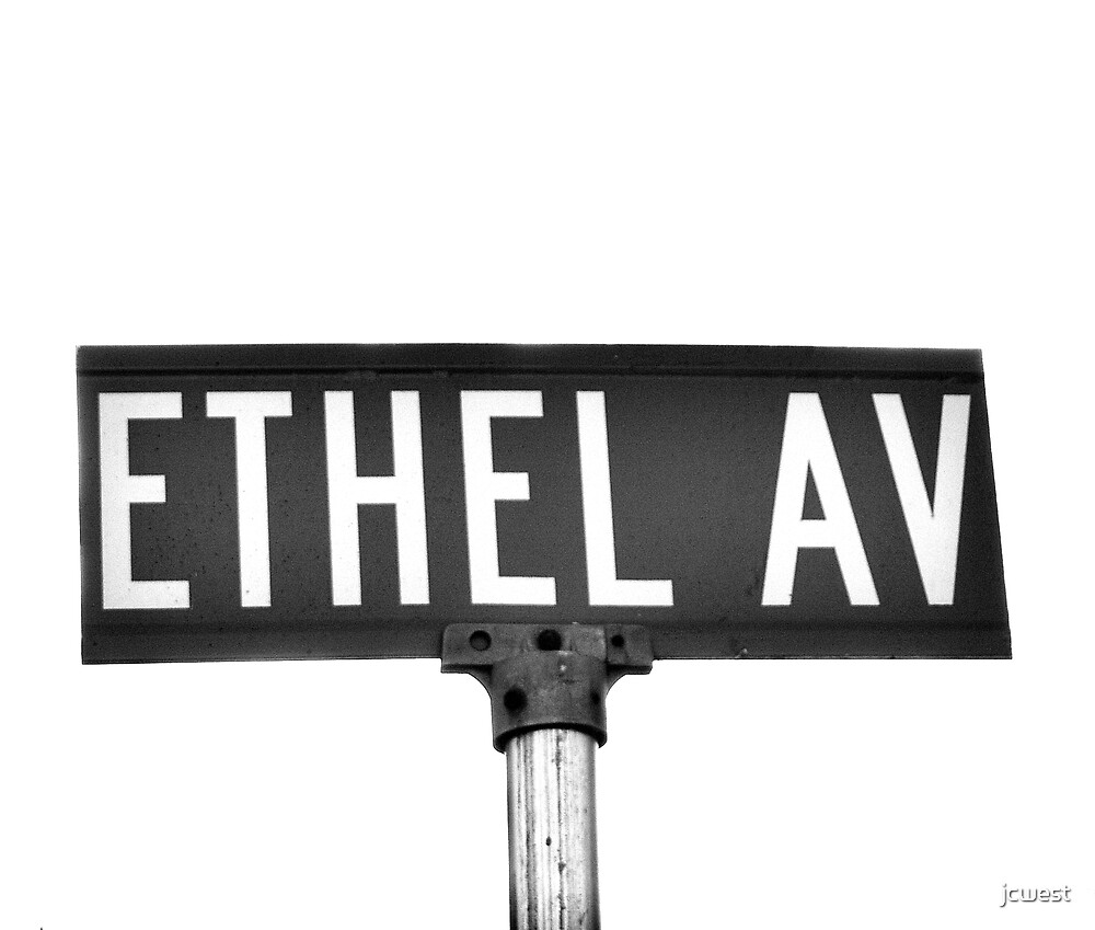 A Street Sign Named Ethel by jcwest