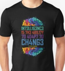 Intelligence is The Ability to Adapt to Change T-Shirt Unisex T-Shirt