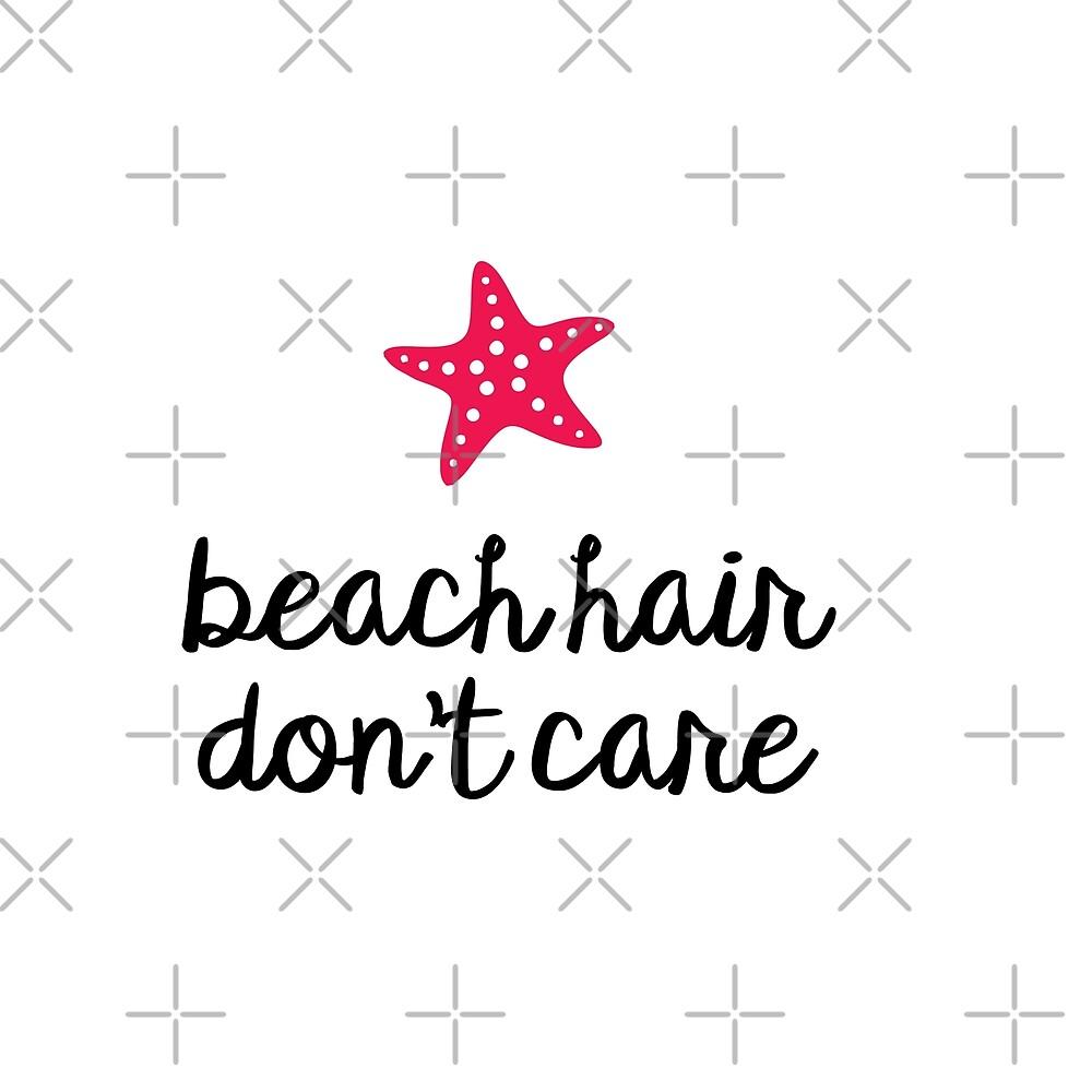 Beach Hair Don't Care by enchantededits