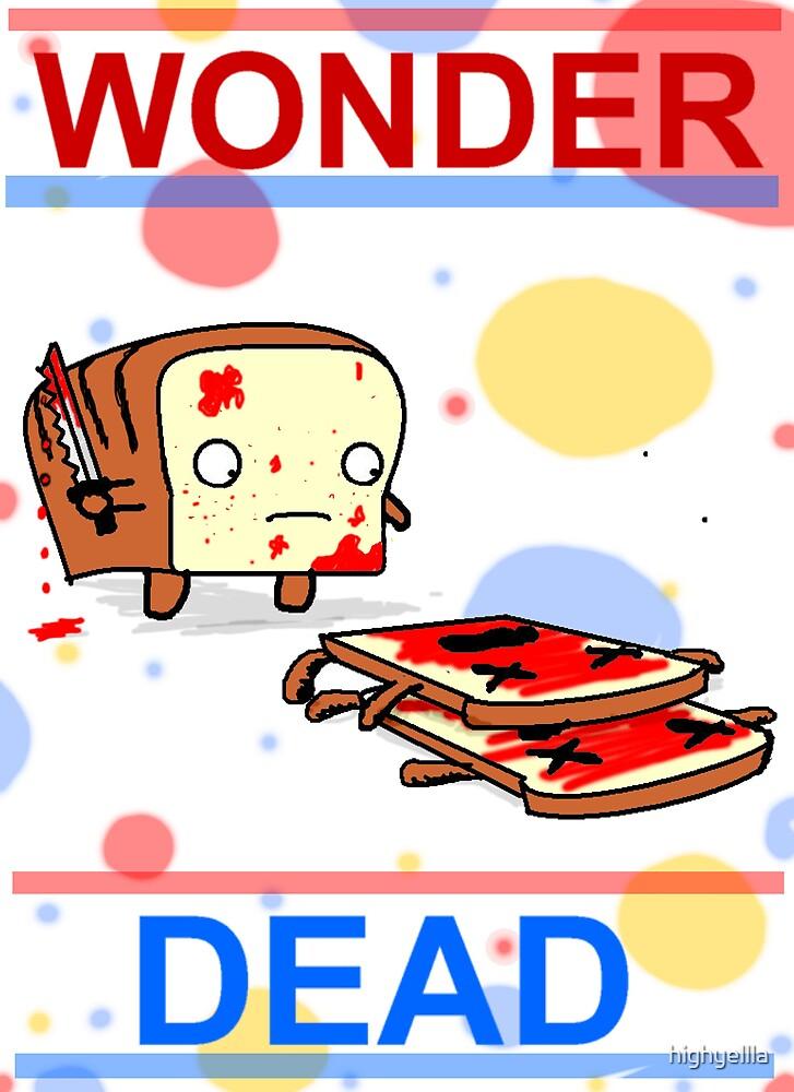 wonder dead by highyellla