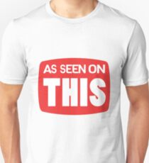 As Seen On This (TV Parody) Unisex T-Shirt
