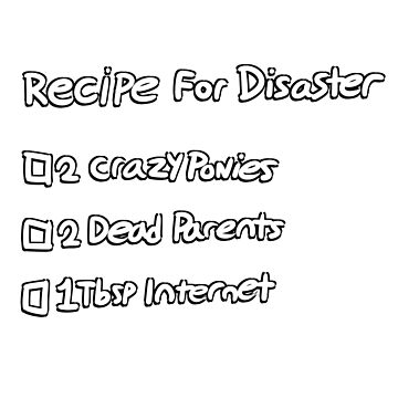 Recipe For Disaster by LBRCloud