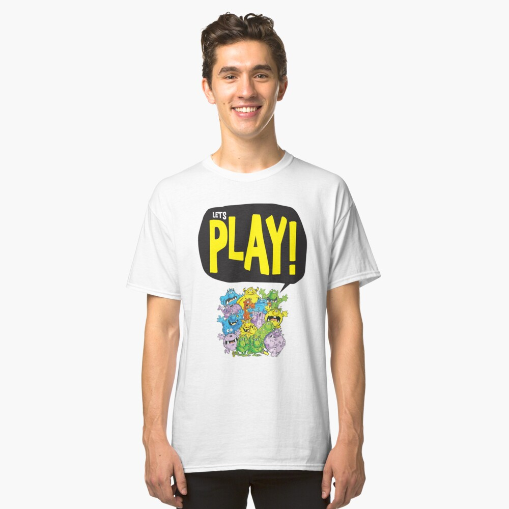 Let's Play! Classic T-Shirt Front