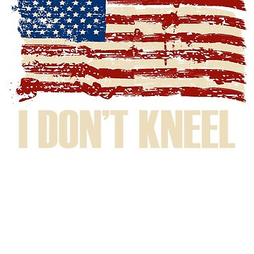 I Don't Kneel 2 by prory30
