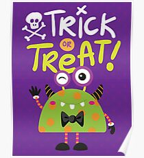 Trick or Treat Monster Poster