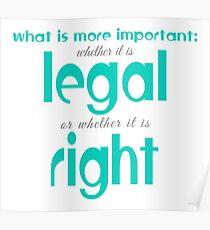 Legal or moral Poster