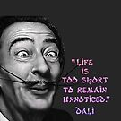 Dali's Life is too Short by Kestrelle
