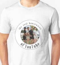 the real housewives of youtube Unisex T-Shirt