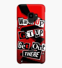 Wake Up, Get Up, Get Out There Case/Skin for Samsung Galaxy